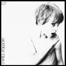 I Will Follow - U2