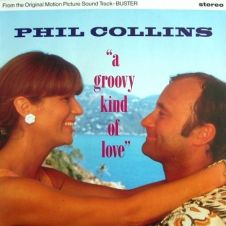 Groovy Kind Of Love - Phil Collins