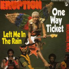One Way Ticket - Eruption