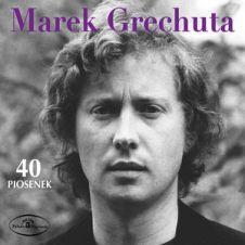 Nie Dokazuj - Marek Grechuta