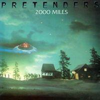 2000 Miles - The Pretenders