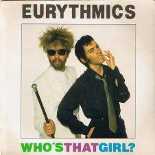 Who's That Girl - Eurythmics