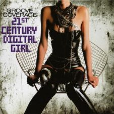 21st Century Digital Girl - Groove Coverage