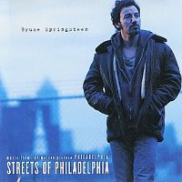 Streets Of Philadelphia - Bruce Springsteen